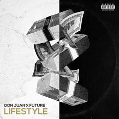 Lifestyle (Single) - Don Juan, Future