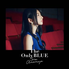 The Only BLUE - Amamiya Sora