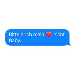Bitte Brich Mein Herz Nicht Baby (Single)