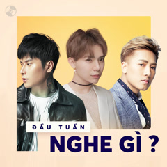 Đầu Tuần Nghe Gì?