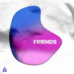 Friends (Single) - Anevo