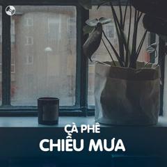 Cà Phê Chiều Mưa - Various Artists