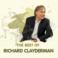 Những Bản Nhạc Hay Nhất Của Richard Clayderman - Richard Clayderman