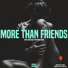More Than Friends (Single) - Tory Lanez