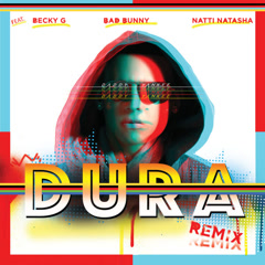 Dura (Remix) - Daddy Yankee