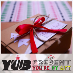 You're My Gift (EP) - YUB
