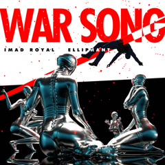 War Song (Single) - Imad Royal, Elliphant