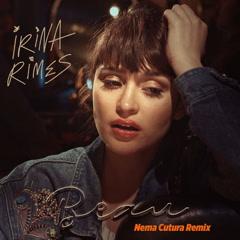 Beau (Nema Cutura Remix) - Irina Rimes