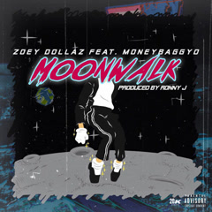 Moon Walk (Single) - Zoey Dollaz
