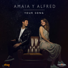 Your Song (Single) - Amaia Romero, Alfred Garcia