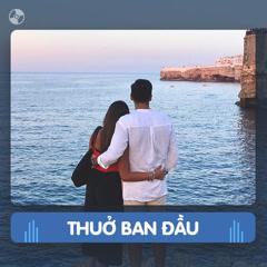 Thay Lời Muốn Nói: Thuở Ban Đầu - Various Artists