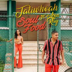 Soul Food (Single) - Taliwhoah