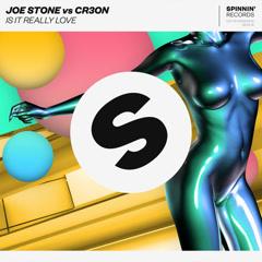 Is It Really Love (Single) - Joe Stone, Cr3on
