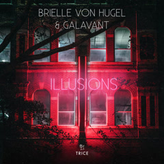 Illusions (Single) - Brielle Von Hugel, Galavant