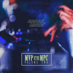 MVP Of The MPC Vol. 2 - Araabmuzik