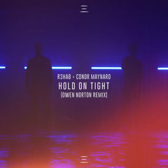 Hold On Tight (Owen Norton Remix)