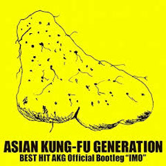 BEST HIT AKG Official Bootleg IMO - ASIAN KUNG FU GENERATION