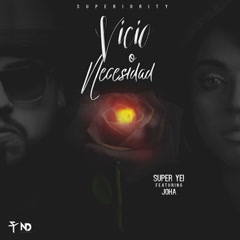 Vicio O Necesidad (Single) - Super Yei