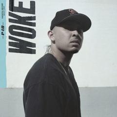Woke (Single) - P-Lo
