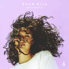WESTWORLD (Single) - EVAN GIIA