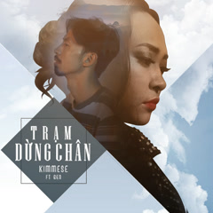 Trạm Dừng Chân (Single) - Kimmese, Đen