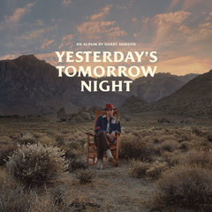 Yesterday's Tomorrow Night - Harry Hudson