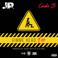 Gimme Head Too (Single) - J.R., Cardi B