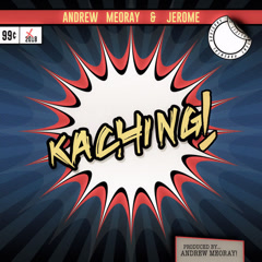 Ka Ching (Single) - Jerome, Andrew Meoray