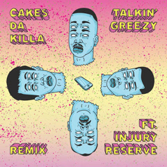 Talkin' Greezy (Remix) - Cakes da Killa