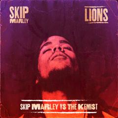 Lions (Skip Marley vs the Kemist) - Skip Marley