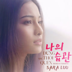 Đừng Như Thói Quen (Korean Version) (Single) - Sara Luu