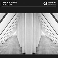 Talk To Me (Single) - Triple M, Miza