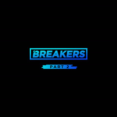 Breakers Part.2