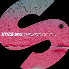 Thinking Of You (Single) - StadiumX