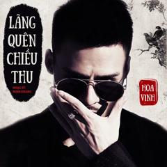 Lãng Quên Chiều Thu (Single) - Hoa Vinh