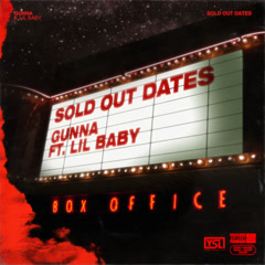 Sold Out Dates (Single) - Gunna