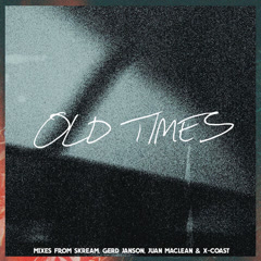 Old Times (Remixes)