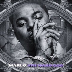 9th Ward God (Mixtape) - MaRLo