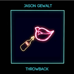 Throwback (Single) - Jason Gewalt