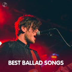 Best Ballad Songs