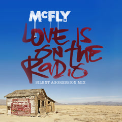 Love Is On the Radio (Silent Aggression Mix) - McFly