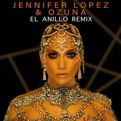El Anillo (Remix) - Jennifer Lopez, Ozuna
