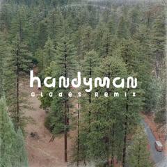 Handyman (Glades Remix) - AWOLNATION