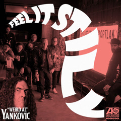 "Feel It Still (""Weird Al"" Yankovic Remix)"