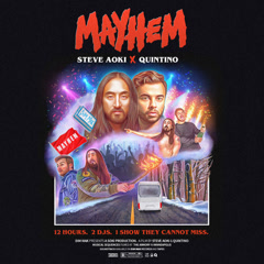 Mayhem (Single) - Steve Aoki, Quintino