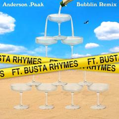 Bubblin (Remix) - Anderson.Paak