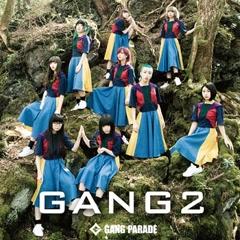 GANG 2 - GANG PARADE