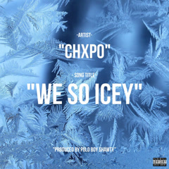 We So Icey (Single)