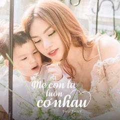 Mẹ Con Ta Luôn Có Nhau (Single)