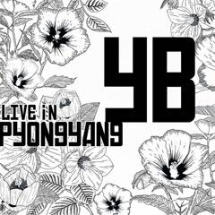 2018 YB Live in Pyongyang (EP)